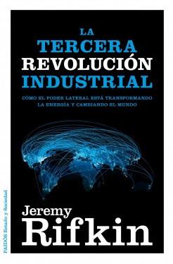 La Tercera Revolución Industrial (J.Rifkin)